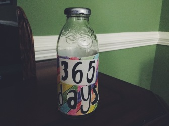 The front part of the very first quote bottle that I made for my mom!